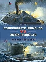 Osprey-Publishing Confederate Ironclad vs Union Ironclad Hampton Roads 1862 Military History Book #d14
