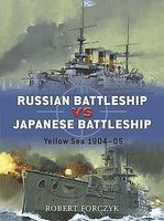 Osprey-Publishing Russian Battleship vs Japanese Battleship Yellow Sea 1904-05 Military History Book #d15