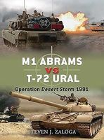 Osprey-Publishing M1 Abrams vs T72 Ural Operation Desert Storm 1991 Military History Book #d18