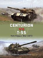 Osprey-Publishing Centurion vs T55 Yom Kippur War 1973 Military History Book #d21
