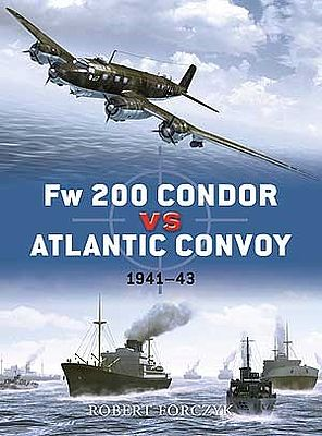 Osprey Publishing Fw200 Condor vs Atlantic Convoy 1941-43 -- Military History Book -- #d25