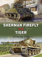 Osprey-Publishing Sherman Firefly vs Tiger Normandy 1944 Military History Book #d2