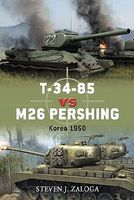Osprey-Publishing T34/85 vs M26 Pershing Korea 1950 Military History Book #d32