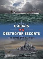 Osprey-Publishing U-Boats vs Destroyer Escorts Battle of the Atlantic Military History Book #d3