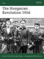 Osprey-Publishing The Hungarian Revolution 1956 Military History Book #e148