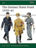 Osprey-Publishing The German Home Front 1939-45 Military History Book #e157