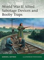 Osprey-Publishing WWII Allied Sabotage Devices & Booby Traps Military History Book #e184