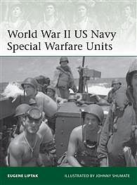 Osprey Publishing WWII US Navy Special Warfare -- Military History Book -- #eli203