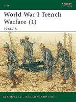 Osprey-Publishing WWI Trench Warfare 1 1914-16 Military History Book #eli78
