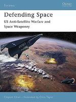 Osprey-Publishing Defending Space Military History Book #for53