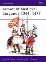 Osprey-Publishing Armies of Medieval Burgundy 1364-1477 Military History Book #maa144