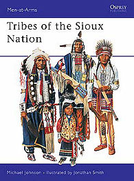 Osprey Publishing Tribes of the Sioux Nation -- Military History Book -- #maa344