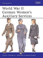 Osprey-Publishing WWII German Womens Auxiliary Services Military History Book #maa393