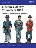 Osprey-Publishing Lincolns 90-Day Volunteers 1861 Military History Book #maa489