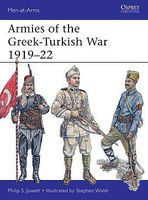 Osprey-Publishing Armies of the Greek-Turkish War 1919-22 Military History Book #maa501