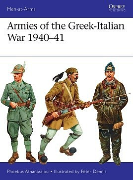 Osprey Publishing Men at Arms- Armies of the Greek-Italian War 1940-41