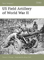 Osprey-Publishing US Field Artillery WWII Military History Book #nvg131