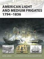 Osprey-Publishing American Light and Medium Frigates 1794-1836 Military History Book #nvg147