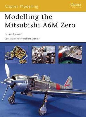 modelling the mitsubishi a6m zero modelling manual om25 by osprey rh hobbylinc com Osprey Flight with Baby Osprey Flight with Baby