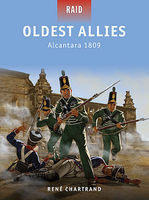 Osprey-Publishing Oldest Allies Alcantara 1809 Military History Book #r34