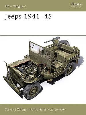 Osprey Publishing Jeeps 1941-1945 -- Military History Book -- #v117