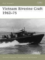 Osprey-Publishing Vietnam Riverine Craft 1962-75 Military History Book #v128