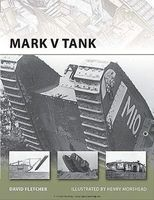 Osprey-Publishing Mark V Tank Military History Book #v178