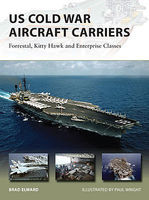Osprey-Publishing US Cold War Aircraft Carriers Military History Book #v211