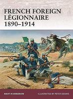 Osprey-Publishing Warrior French Foreign Legionnaire 1890-1914 Military History Book #w157