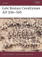 Osprey-Publishing Warrior- Late Roman Cavalryman 236-565AD
