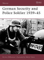 Osprey-Publishing German Security and Police Soldier 1939-45 Military History Book #war61
