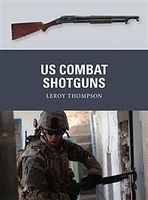 Osprey-Publishing US Combat Shotguns Military History Book #wpn29