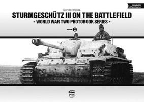 Peko Sturmgeschutz III on the Battlefield WWII Photobook Series (Hardback)