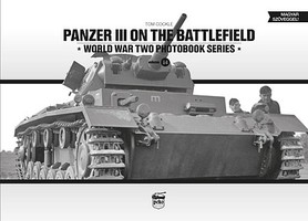 Peko Panzer III on the Battlefield WWII Photobook Series (Hardback)
