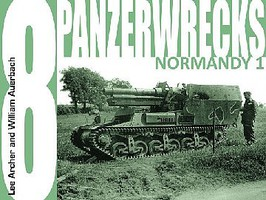 Panzerwrecks Panzerwrecks #8 German Armour Normandy 1