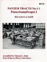 Panzer-Tracts Panzer Tracts No.1-1 PzKpfw I Kleintraktor to Ausf.B Military History Book #11