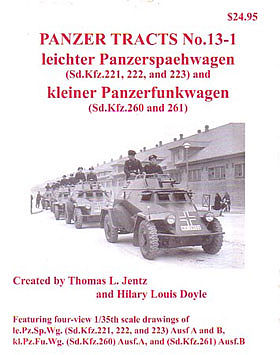 Panzer Tracts Panzer Tracts No.13-1 SdKfz 221, 222, 223 & SdKfz 260, 261 -- Military History Book -- #131