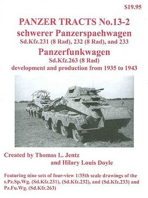 Panzer Tracts Panzer Tracts No.13-2 SdKfz 231, 232, 233 & SdKfz 263 -- Military History Book -- #132