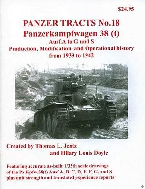 Panzer Tracts Panzer Tracts No.18 PzKpfw 38(t) Ausf A-G/S -- Military History Book -- #18