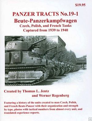 Panzer Tracts Panzer Tracts No.19-1 Beute-PzKpfw Czech, Polish & French -- Military History Book -- #191