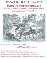 Panzer-Tracts Panzer Tracts No.19-2 Beute-PzKpfw British, American, Russian & Italian Military Book #192