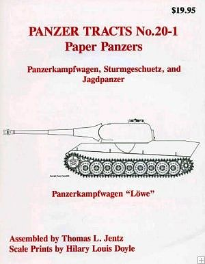 Panzer Tracts Panzer Tracts No.20-1 Paper Panzers- PzKpfw, Strum & Jagdpanzer -- Military History Book -- #201