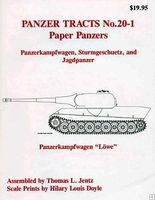 Panzer-Tracts Panzer Tracts No.20-1 Paper Panzers- PzKpfw, Strum & Jagdpanzer Military History Book #201