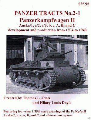 Panzer Tracts Panzer Tracts No.2-1 PzKpfw II Ausf A/1 to C -- Military History Book -- #21