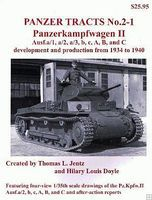 Panzer-Tracts Panzer Tracts No.2-1 PzKpfw II Ausf A/1 to C Military History Book #21