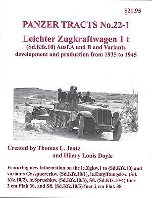 Panzer Tracts Panzer Tracts No.22-1 Leichter Zgkw 1t (SdKfz 10) Ausf A/B -- Military History Book -- #221