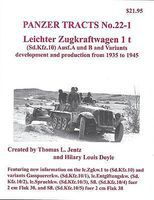 Panzer-Tracts Panzer Tracts No.22-1 Leichter Zgkw 1t (SdKfz 10) Ausf A/B Military History Book #221