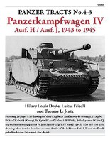 Panzer-Tracts Panzer Tracts No.4-3 PzKpfw IV Ausf H & J 1943 to 1945