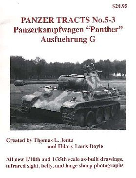 Panzer Tracts Panzer Tracts No.5-3 PzKpfw Panther Ausf G -- Military History Book -- #53