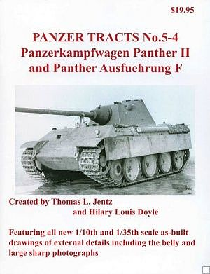 Panzer Tracts Panzer Tracts No.5-4 PzKpfw Panther II & Panther Ausf F -- Military History Book -- #54